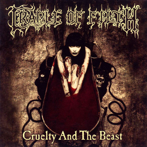 Cradle Of Filth The Cruelty and the Beast