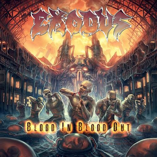 EXODUS – Blood In, Blood Out