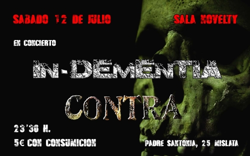 IN-DEMENTIA + CONTRA - Sala Novelty