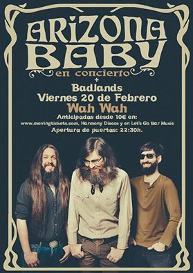 Arizona Baby + Badlands en Wah Wah