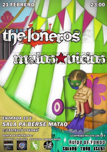THE LONEROS + MALOS VICIOS en el Paberse Matao